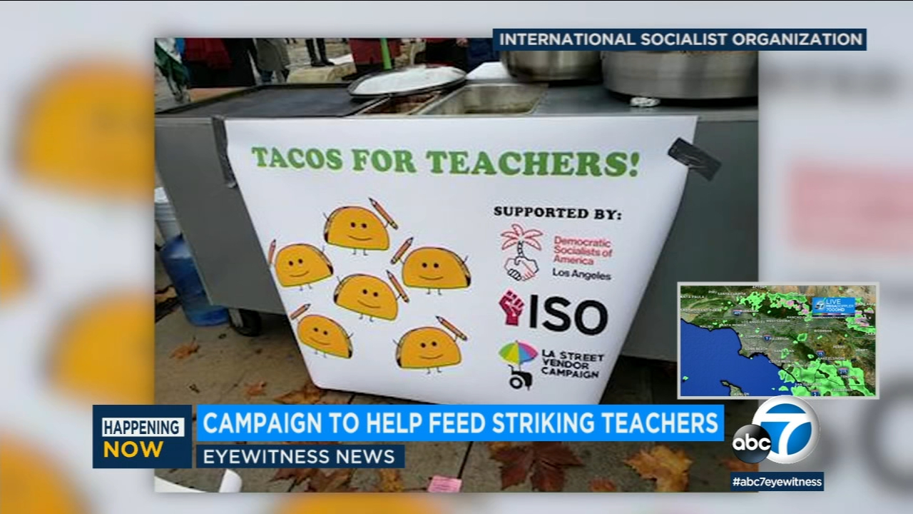 A GoFundMe campaign is raising money to send tacos to striking Los Angeles teachers.