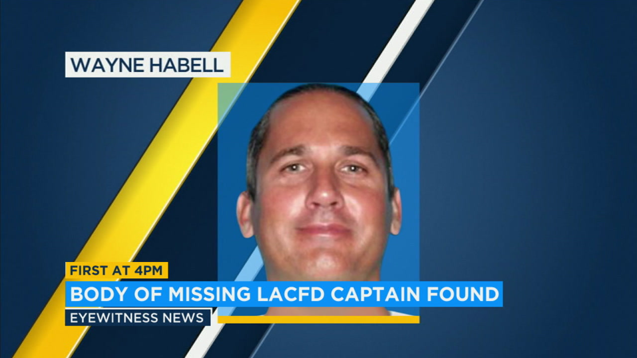 A body found in a Santa Barbara County canyon belongs to Los Angeles County Fire Department captain Wayne Stewart Habell, whose vehicle was located nearby, the agency confirmed.