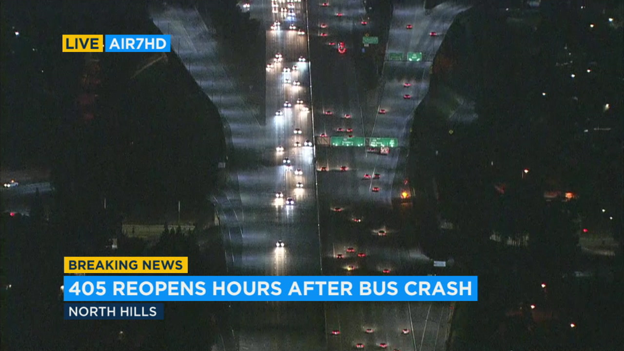 The 405 Freeway reopened about 10 hours after a bus crash shut down southbound lanes in the North Hills area.