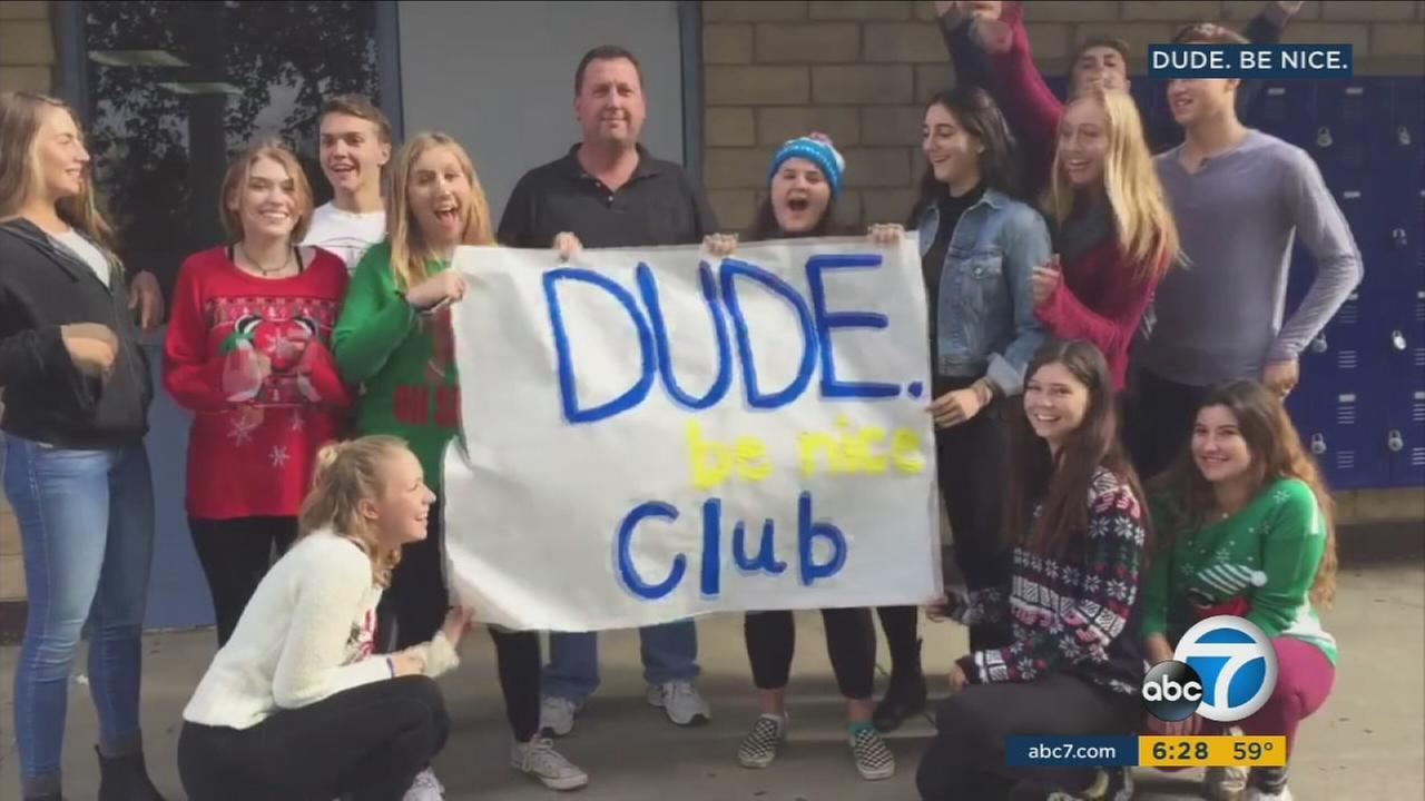 A simple campaign with a simple message: Dude, be nice, is part of a new club at Agoura High School that is encouraging students and teachers to do nice things for one another.