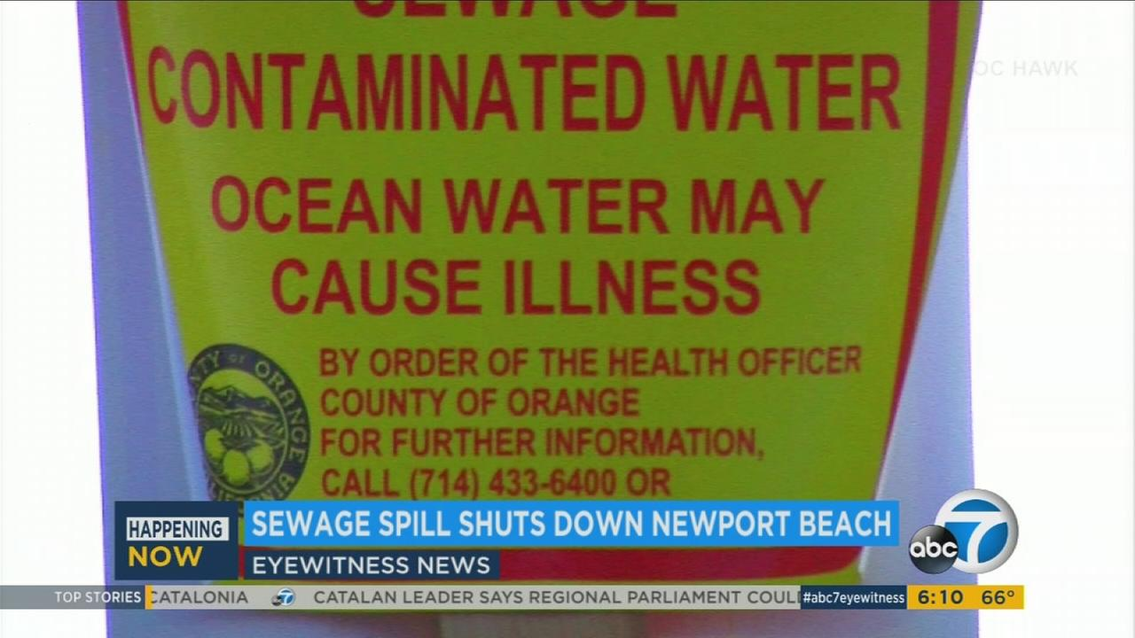 A section of coastline in Newport Beach has been closed to the public, with beach-goers being urged to stay out of the water because of a sewage spill.