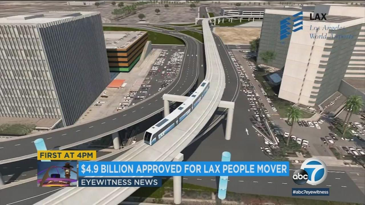 A nearly $5 billion people mover has been approved for Los Angeles International Airport.