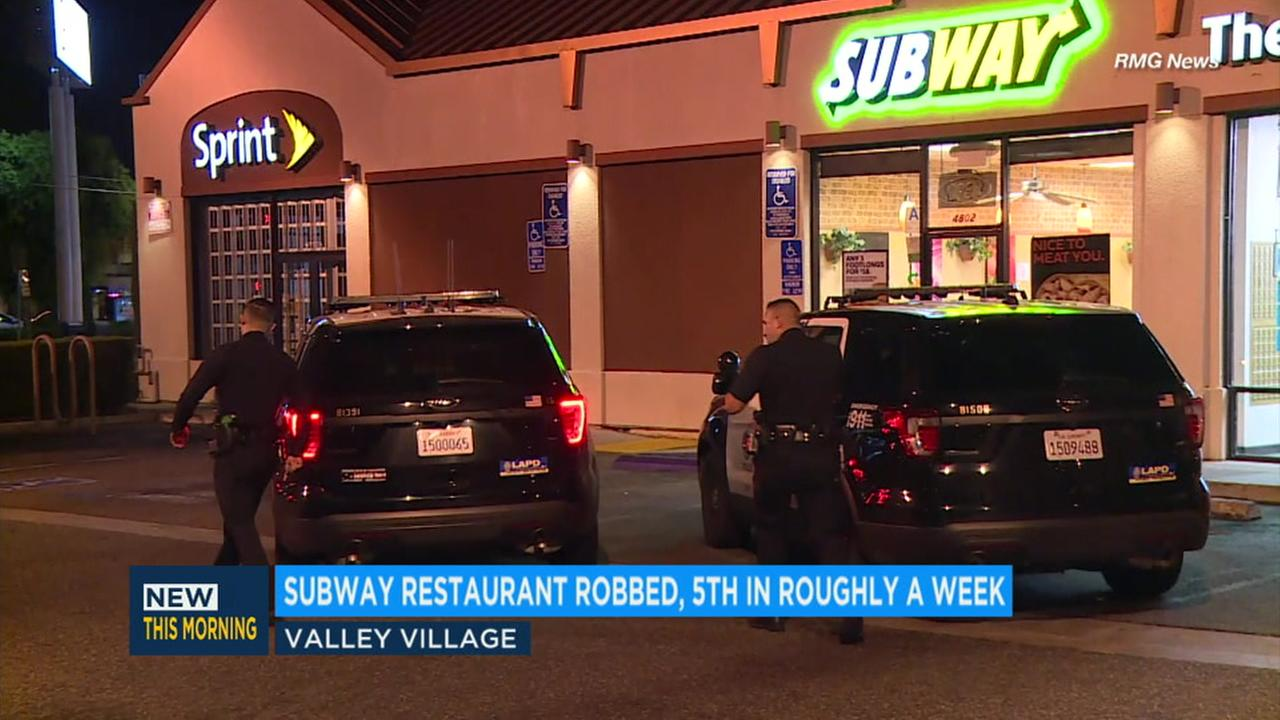 A Valley Village Subway restaurant was robbed Monday night, adding to four other Subway locations in the San Fernando Valley that have been robbed in roughly one week.