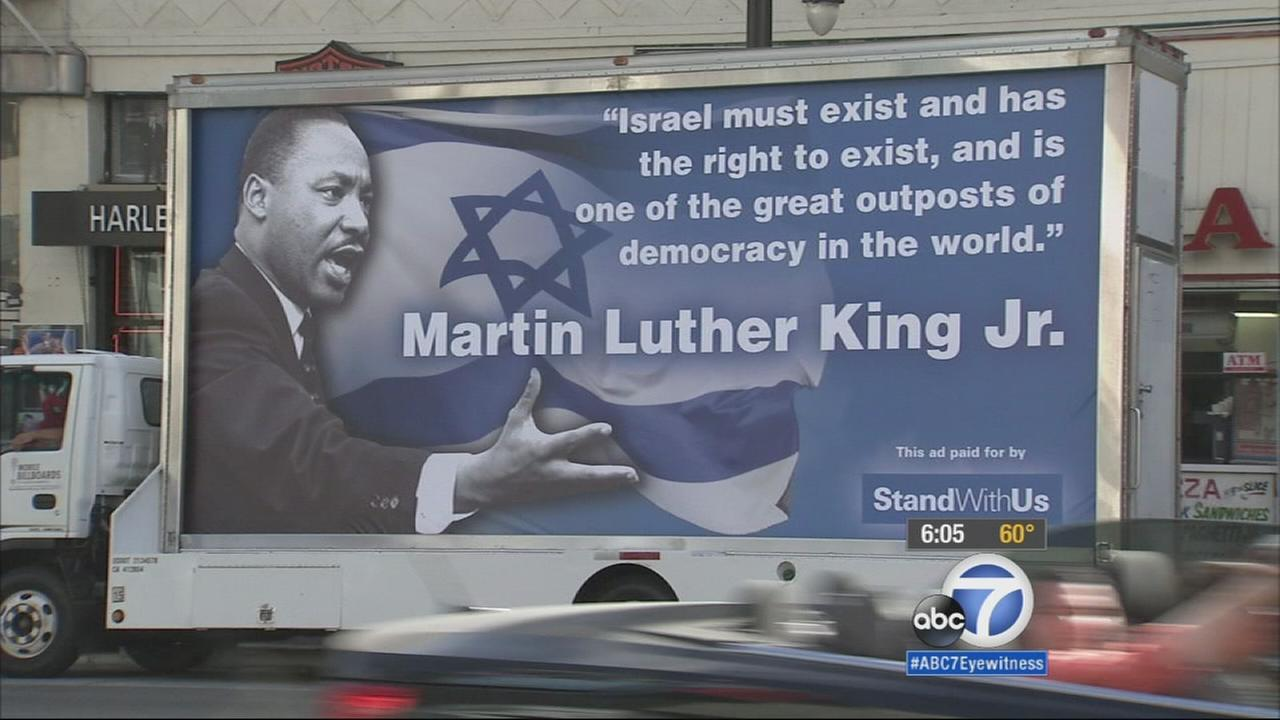 Two billboard trucks featuring Dr. Martin Luther King Jr.s image cruised the streets of Hollywood and other parts of Los Angeles during the holiday weekend.