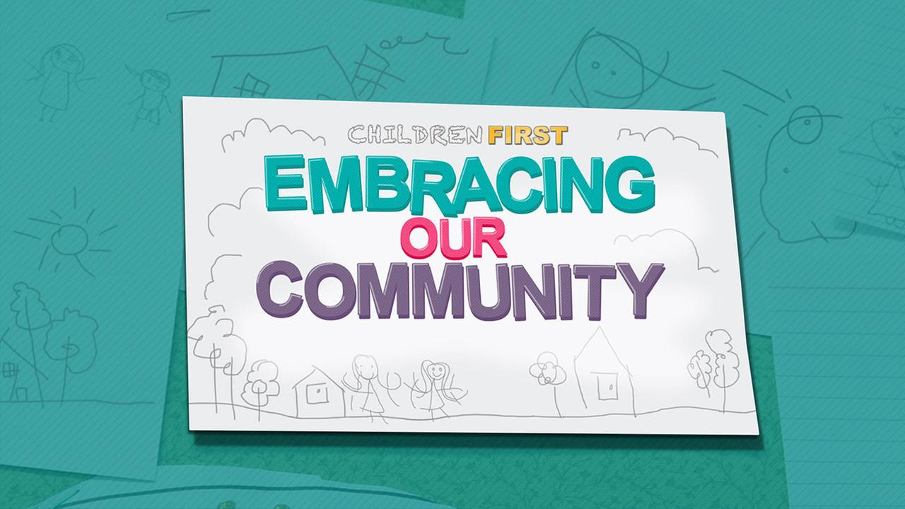 Children First: Embracing Our Community