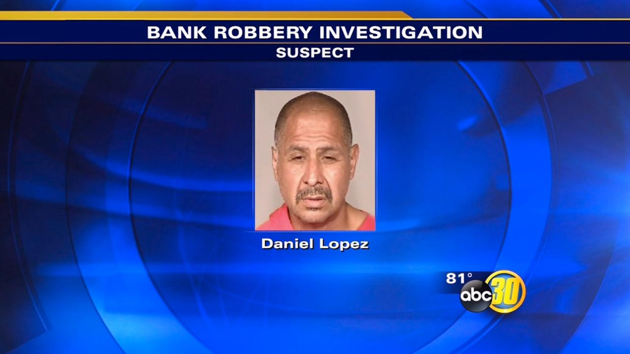 Daniel Lopez is accused of robbing a Wells Fargo in Northwest Fresno on July 3, 2015.