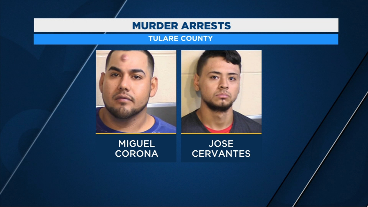 The Tulare County Sheriffs Office arrested 26-year-old Miguel Corona and 20-year-old Jose Cervantes for the crime.