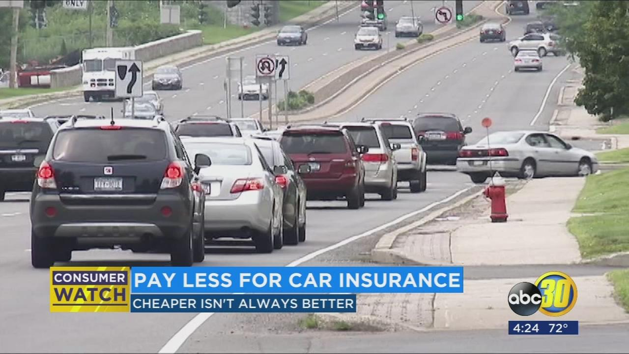 Pay less for car insurance, cheaper is not always better