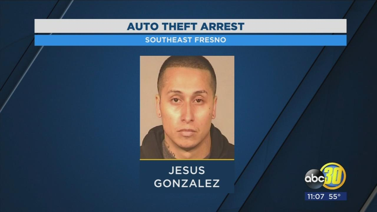 Man arrested for auto theft in Southeast Fresno