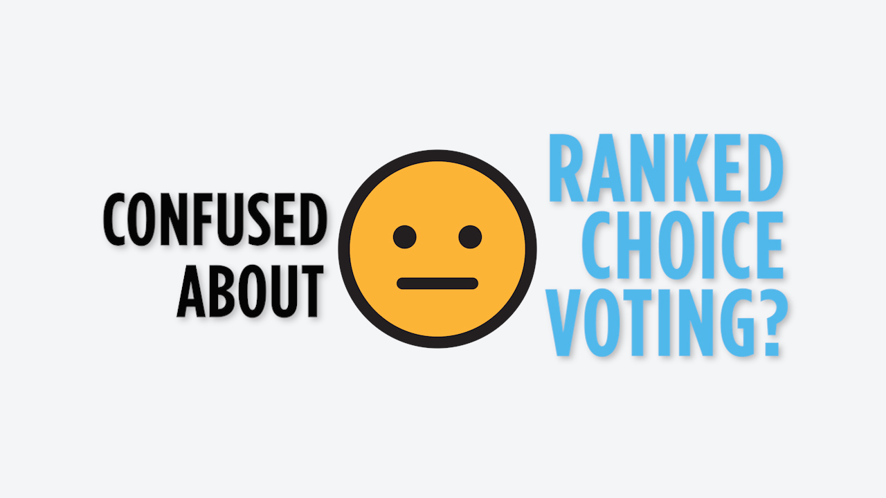 Those second and third choice selections in ranked-choice voting could become really important in an election.