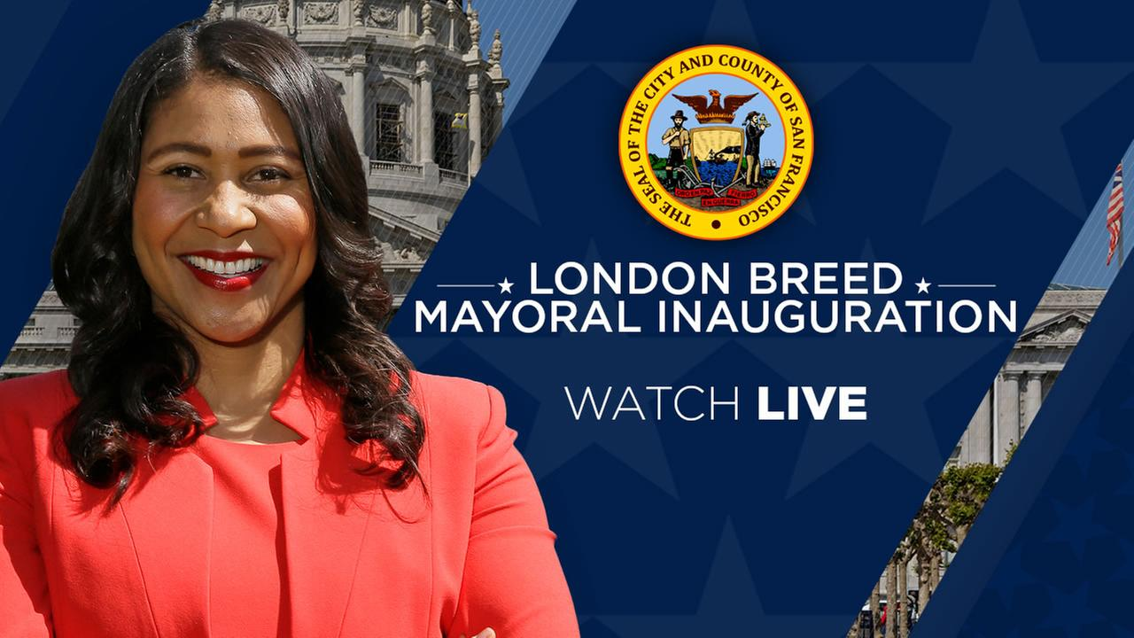 WATCH LIVE TODAY: London Breed to be sworn in as San Francisco mayor