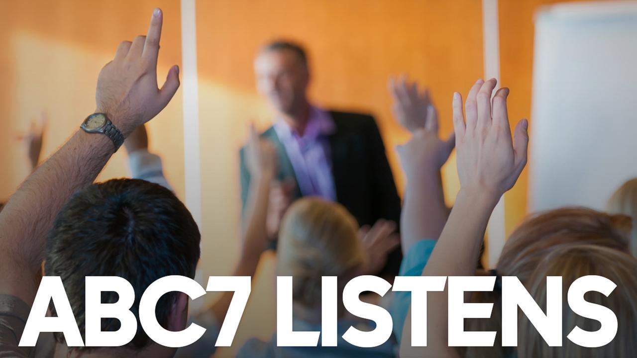 ABC7 Listens.