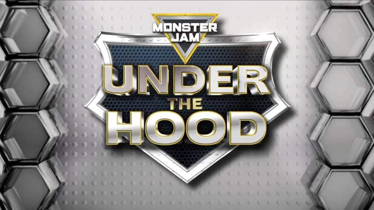 Monster Jam - Under The Hood