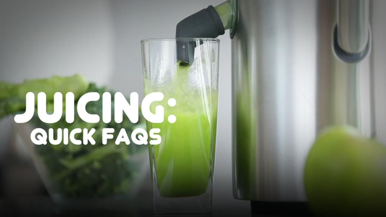 Juicing Frequently Asked Questions
