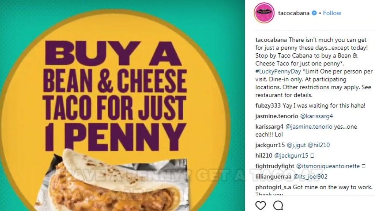 Get a bean and cheese taco for a penny at Taco Cabana