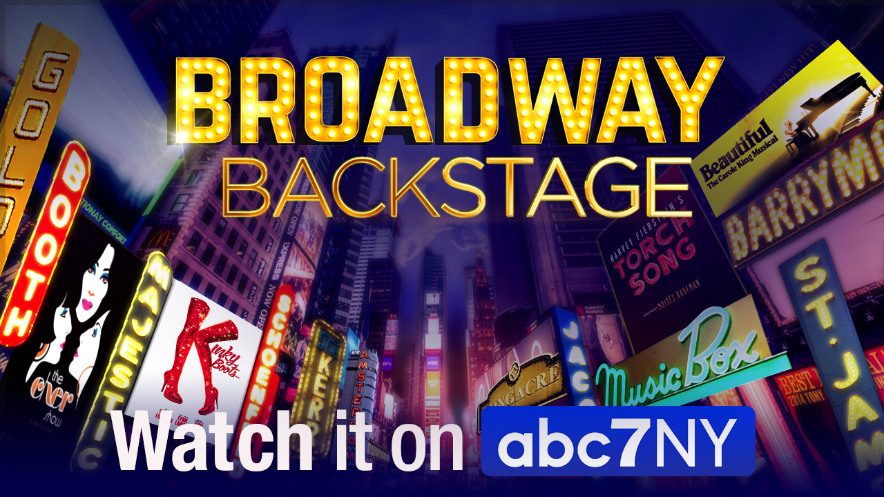 Broadway Backstage: Watch it here on abc7NY