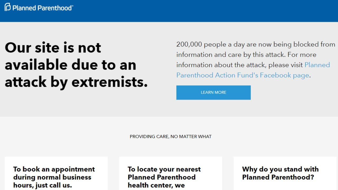 Planned Parenthood says its website was taken down in 'attack by extremists'