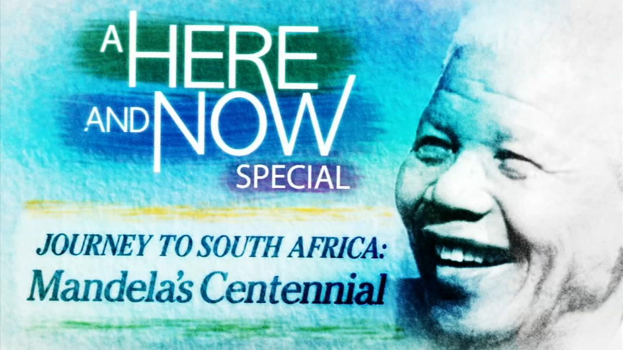 Here and Now special: 'Journey to South Africa - Mandela's Centennial'
