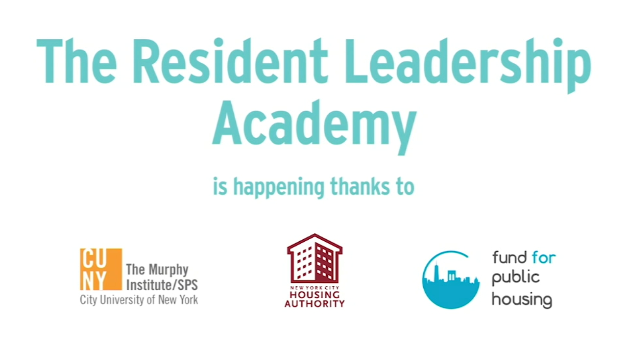 New York City Housing Authoritys Resident Leadership Academy is a new program designed to provide training to  and build leadership skills for residents who want to make a diffe