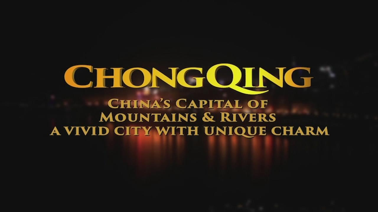 ChongQing: Vivid City with Unique Charm