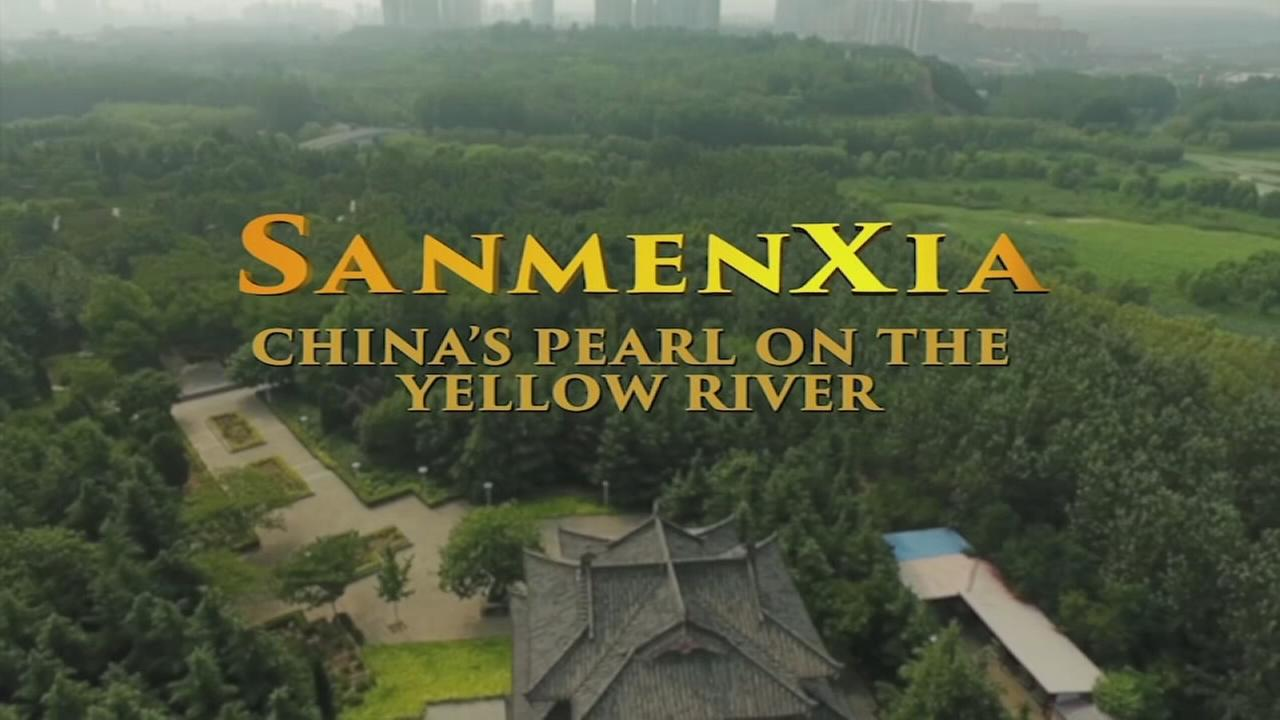 Sanmenxia: Chinas Pearl on the Yellow River Part 1