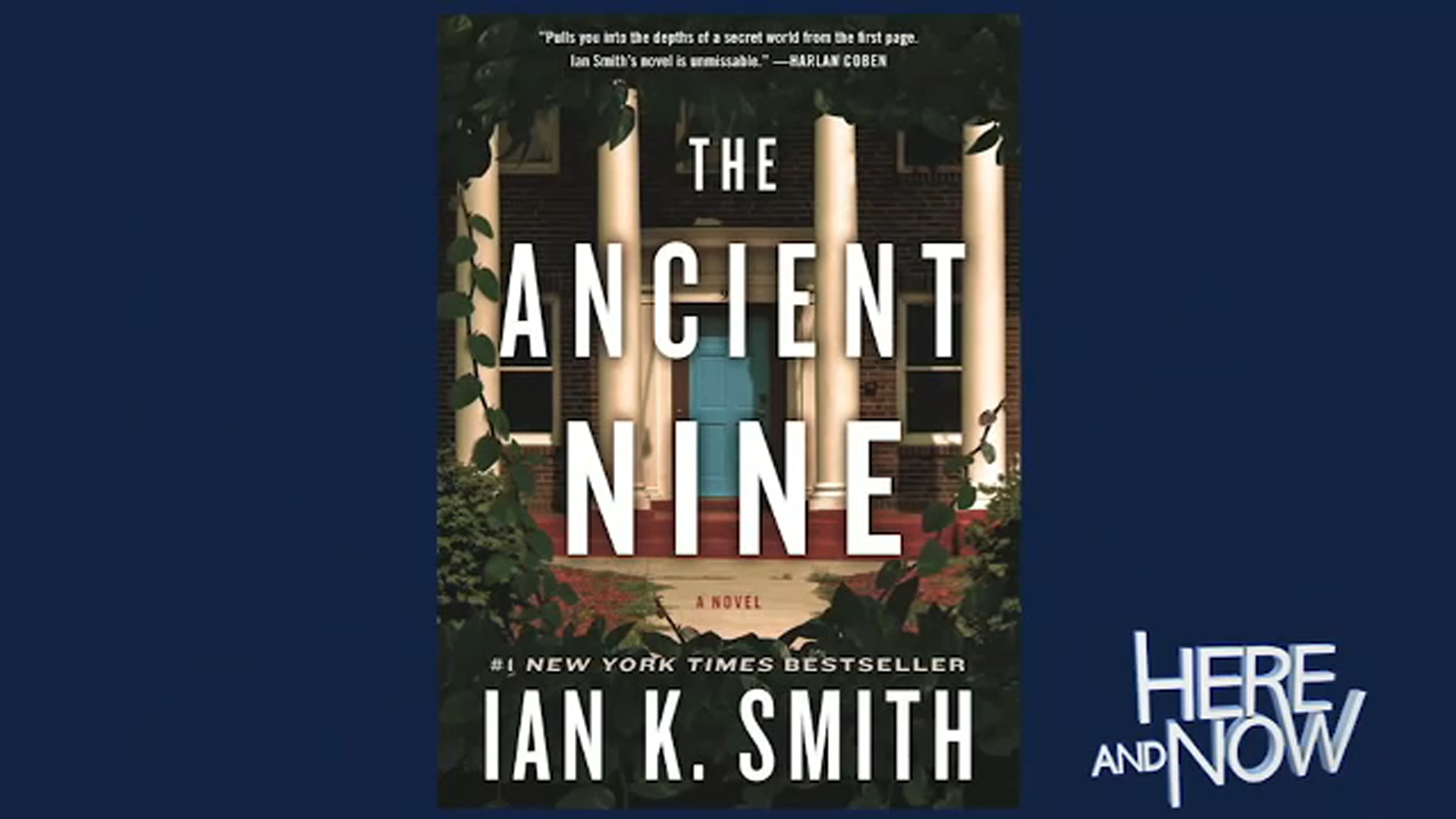The new book  The Ancient Nine is a thriller based on his experiences in one of Harvards elite secret societies.