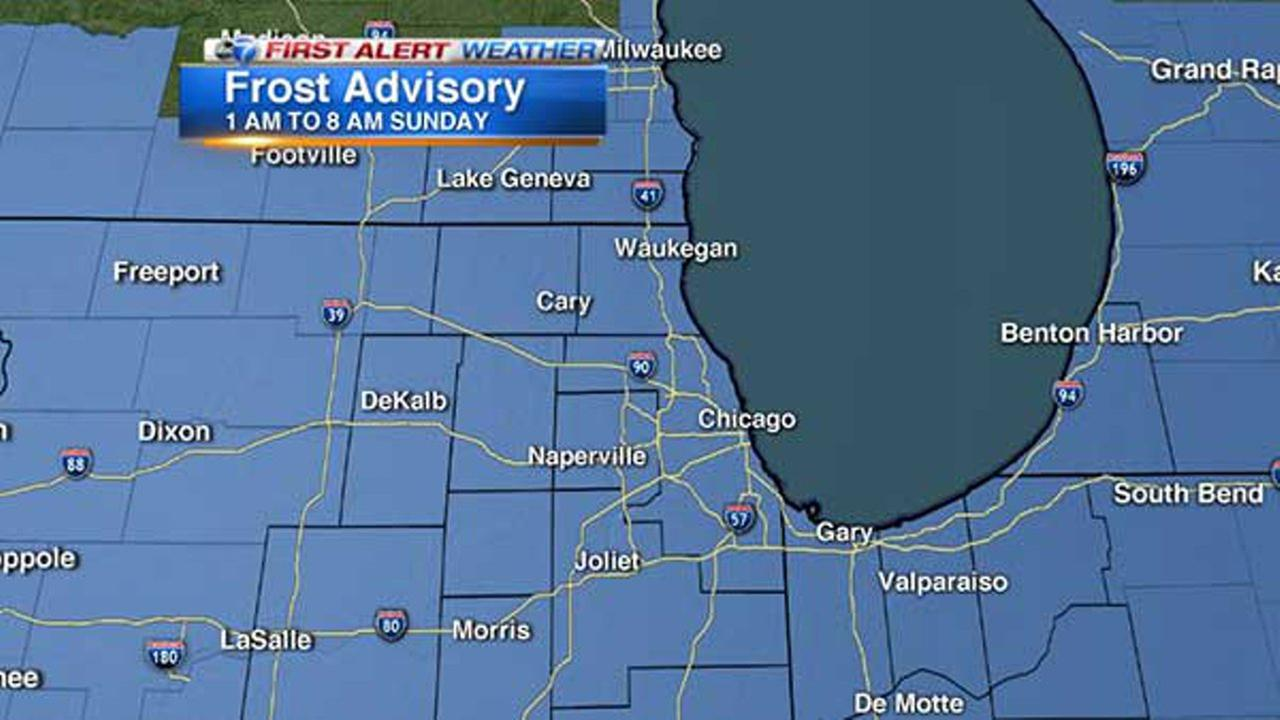 The National Weather Service has issued a Frost Advisory for the entire Chicago area from 1 a.m. to 8 a.m. Sunday.