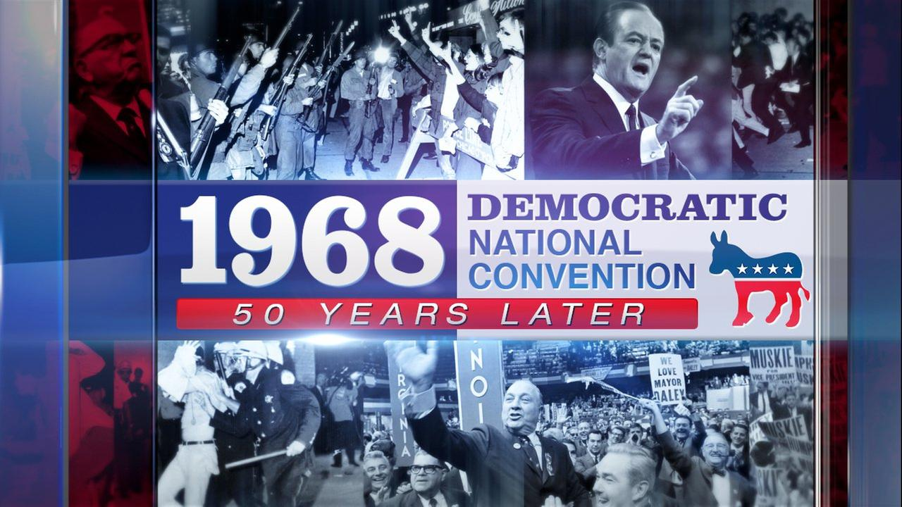 1968 Democratic National Convention 50 Years Later