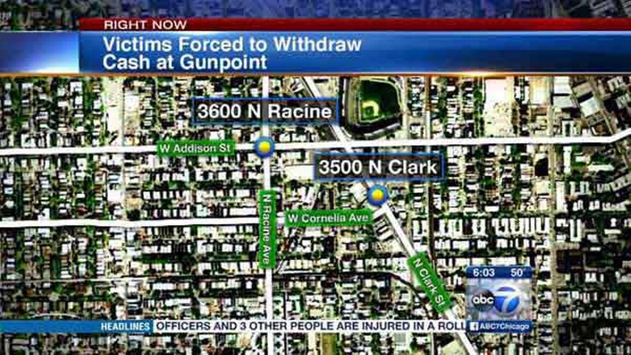 Victims forced to withdraw cash at gunpoint in Wrigleyville, police say