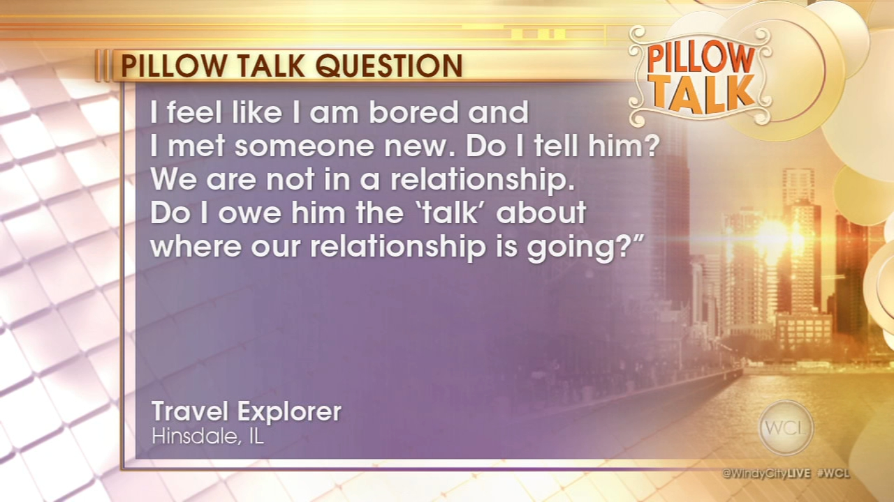 Travel Explorer from Hinsdale wrote a letter to WCLs Pillow Talk.