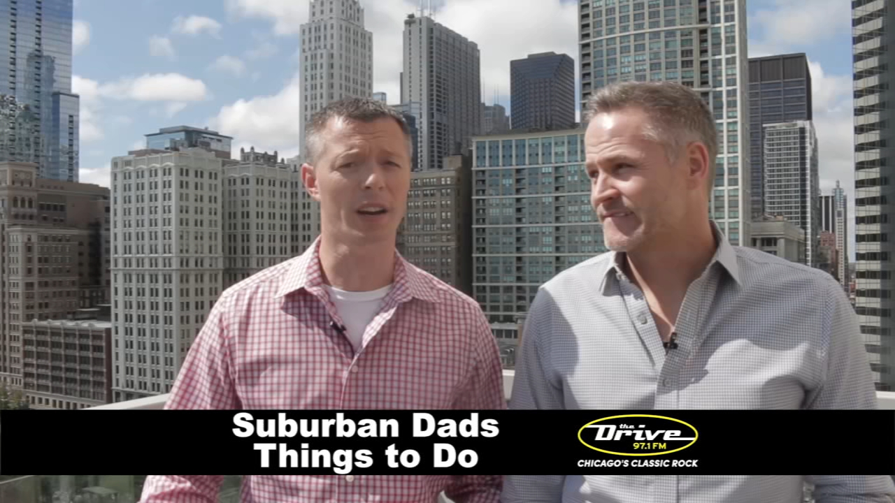 Sherman and Tingle from 97.1 FM The Drive share fun ideas for suburban dads to do around Chicago this weekend.