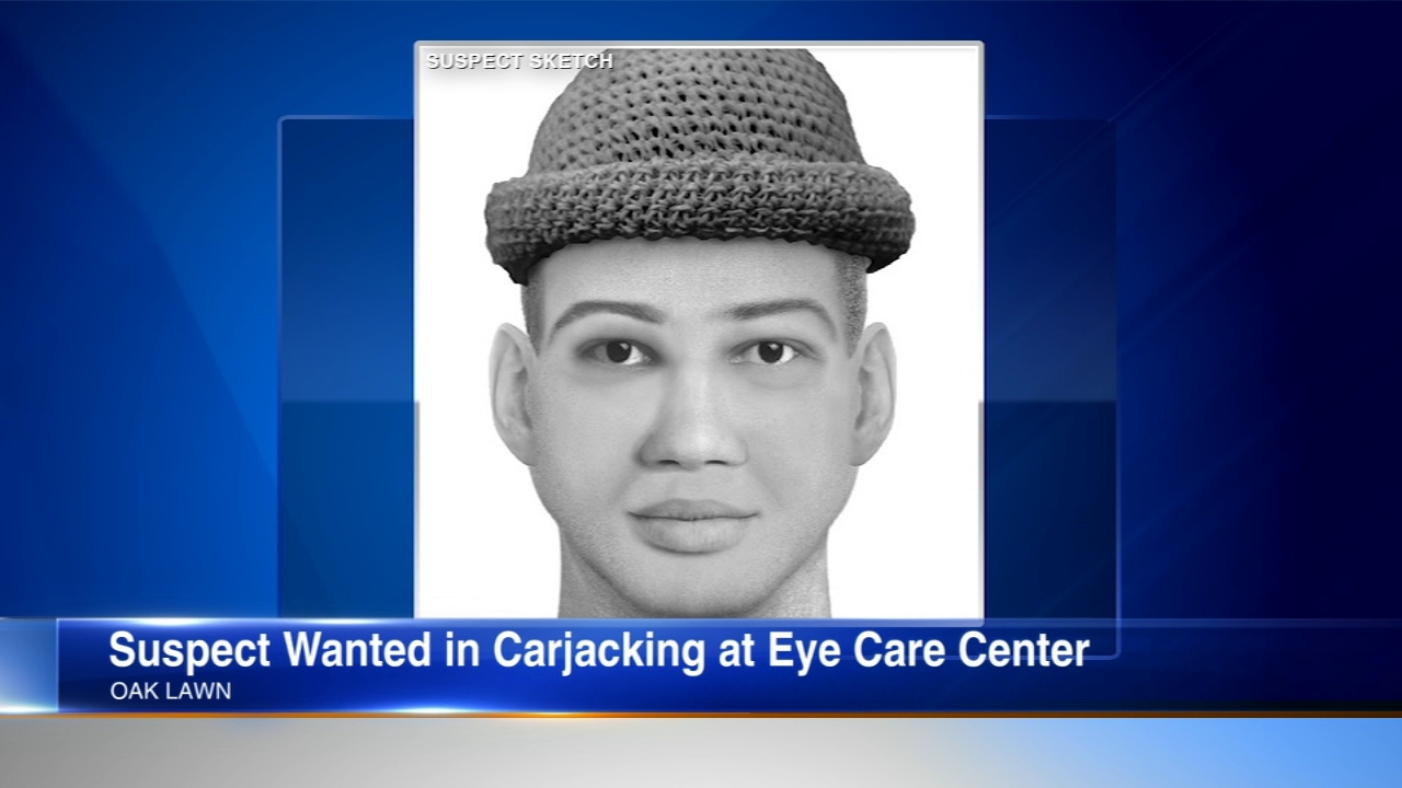 Oak Lawn police have released a sketch of a man wanted in a carjacking outside an eye care center Thursday.