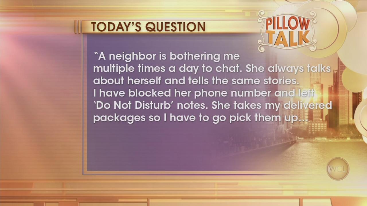 WCLs Pillow Talk: Annoying Neighbor
