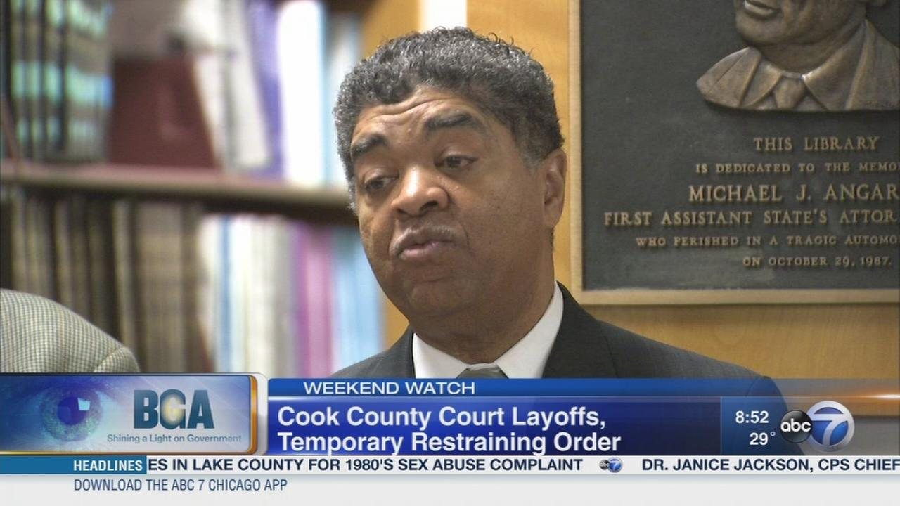 Weekend Watch: Restraining order halts Cook Co. court layoffs