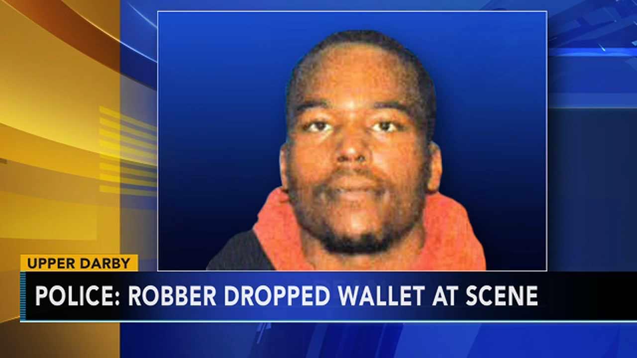 Police: Robber dropped wallet at crime scene in Upper Darby