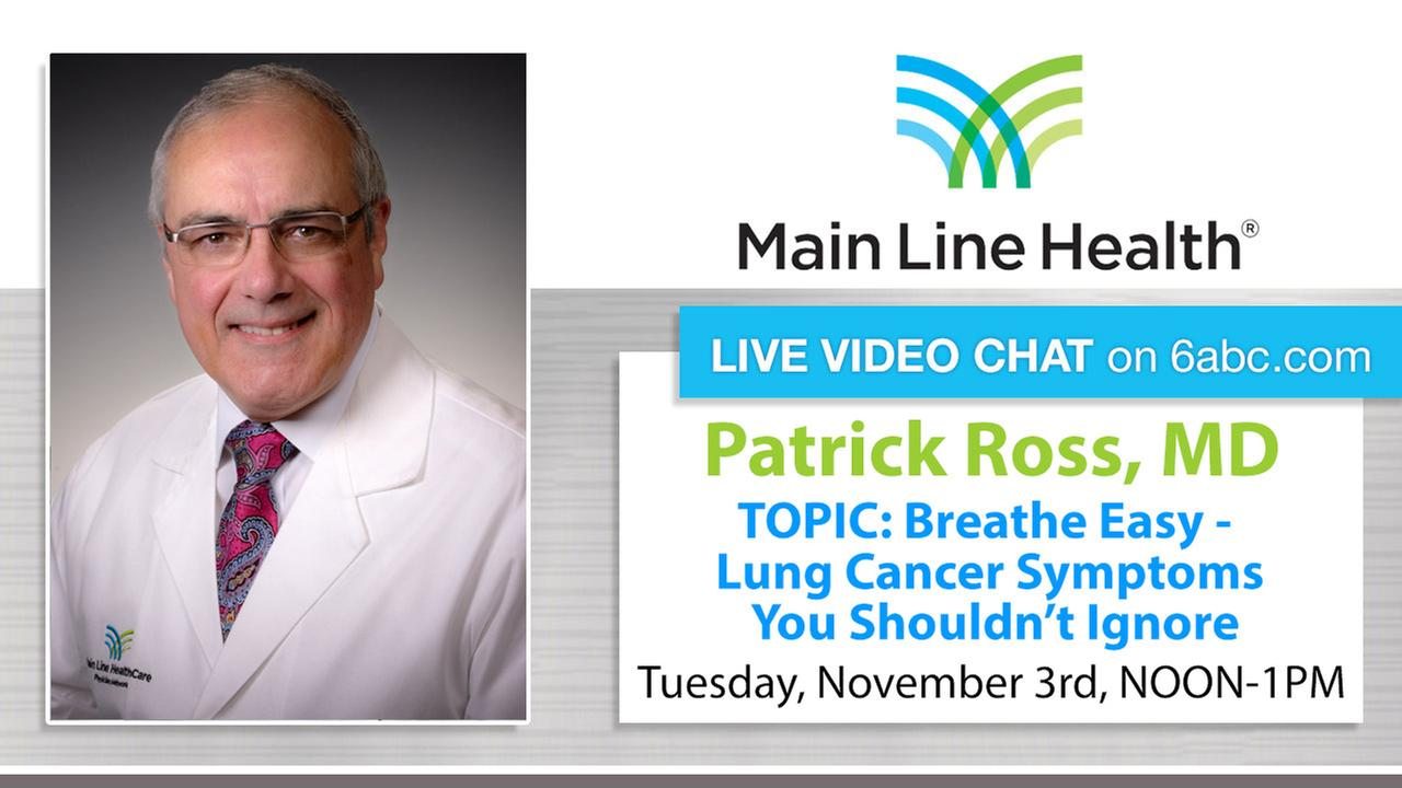 Chat with Main Line Health on Tuesday, November 3rd, NOON-1PM TOPIC: Breathe Easy: Lung Cancer Symptoms You Shouldn't Ignore