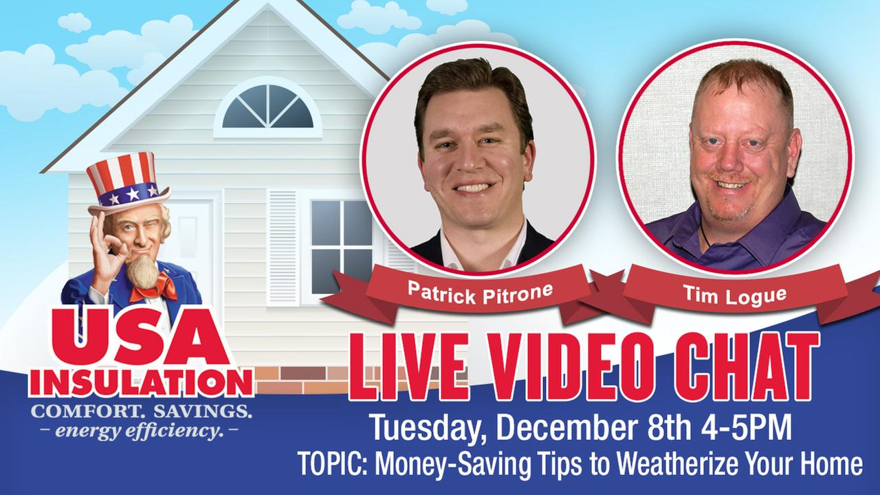 Live Video Chat with USA Insulation on Tuesday Dec. 8th 4-5PM - TOPIC: Money-Saving Tips to Weatherize Your Home for Winter