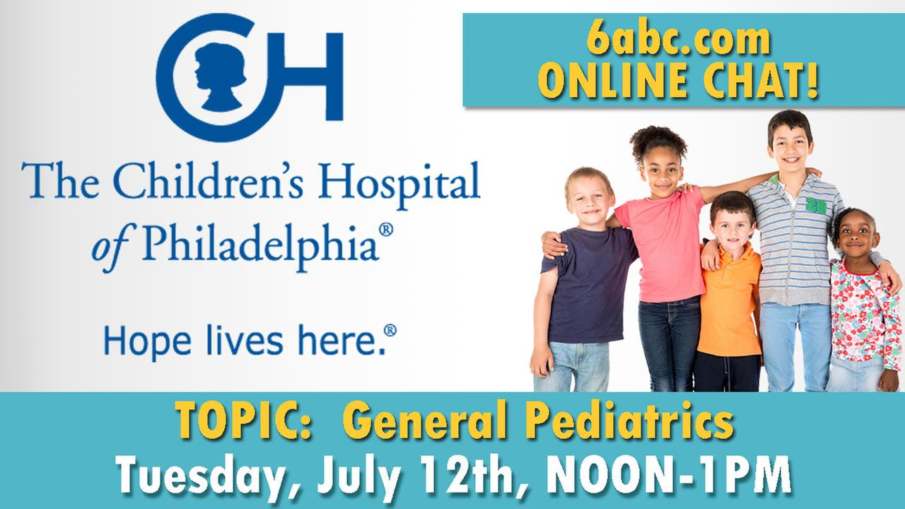 CHAT TRANSCRIPT: July 12th Chat with CHOP -  TOPIC: General Pediatrics