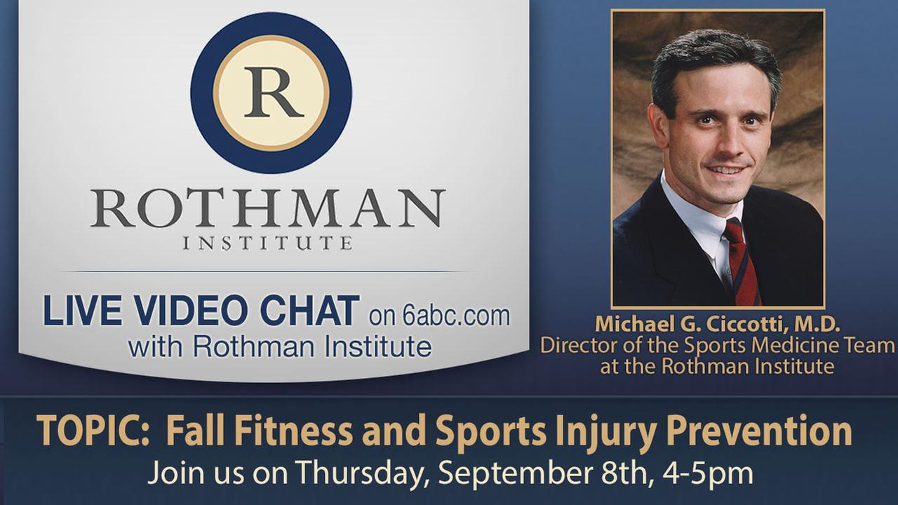 Fall Fitness and Sports Injury Prevention - LIVE Chat with Rothman Institute's Dr. Michael Ciccotti