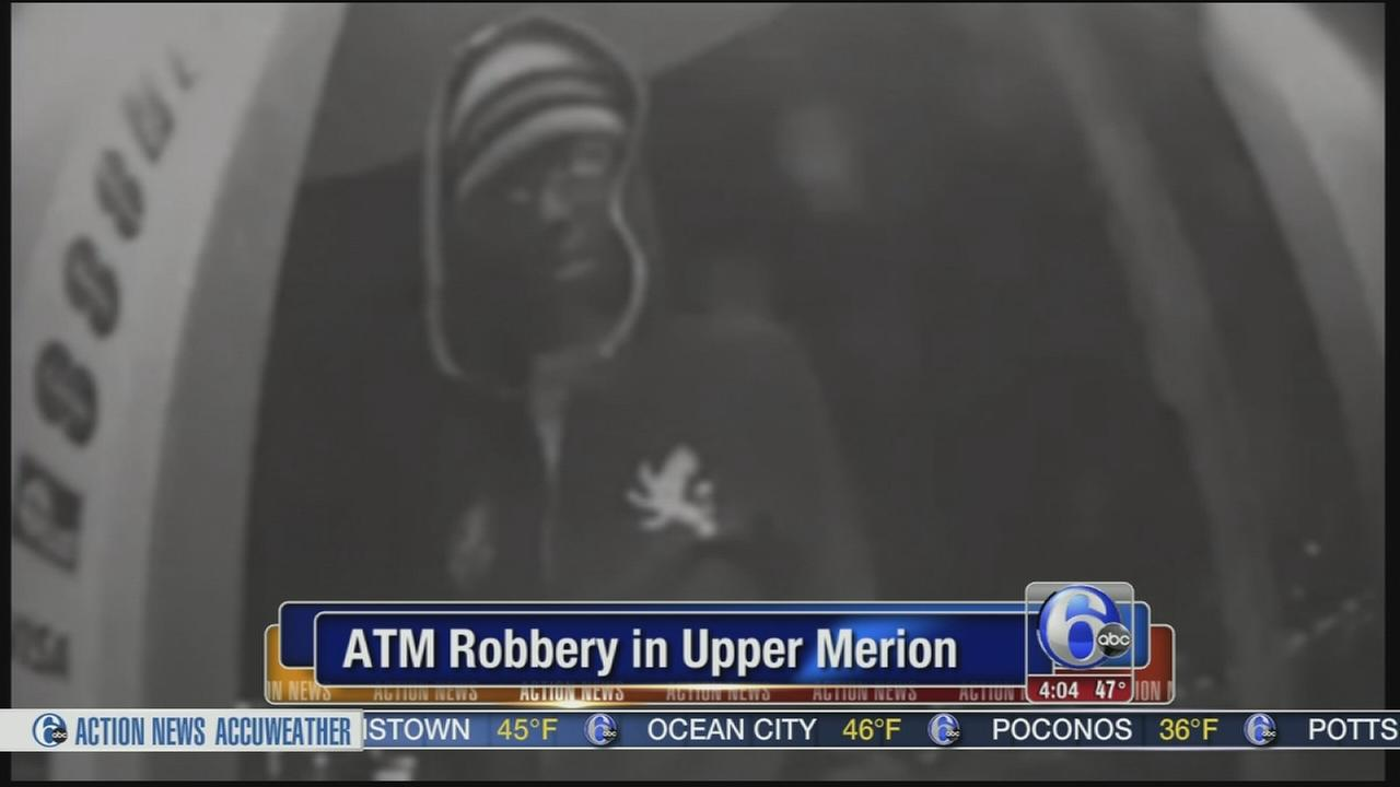 VIDEO: ATM robbery in Upper Merion