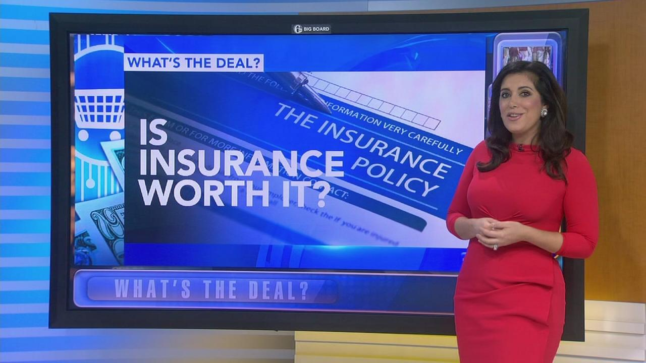 Whats the Deal: Which insurance policies are worth it?