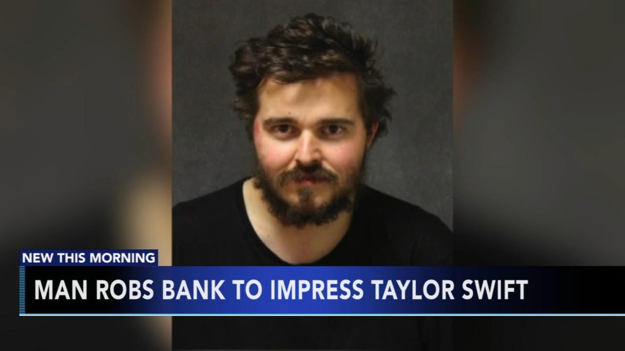 Man robs bank to impress Taylor Swift