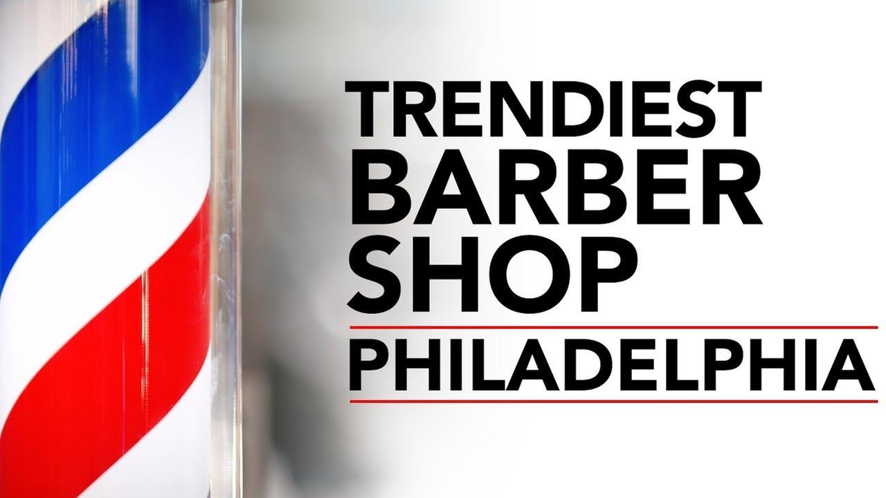 Philadelphia Barber Shop (Fishtown) | 6abc Discovery