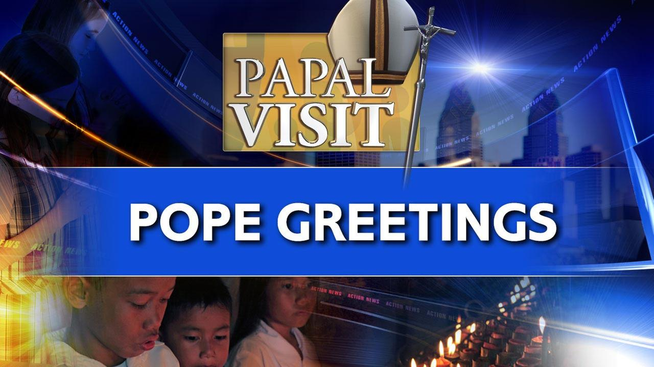 Send your Pope Francis greetings to Action News!