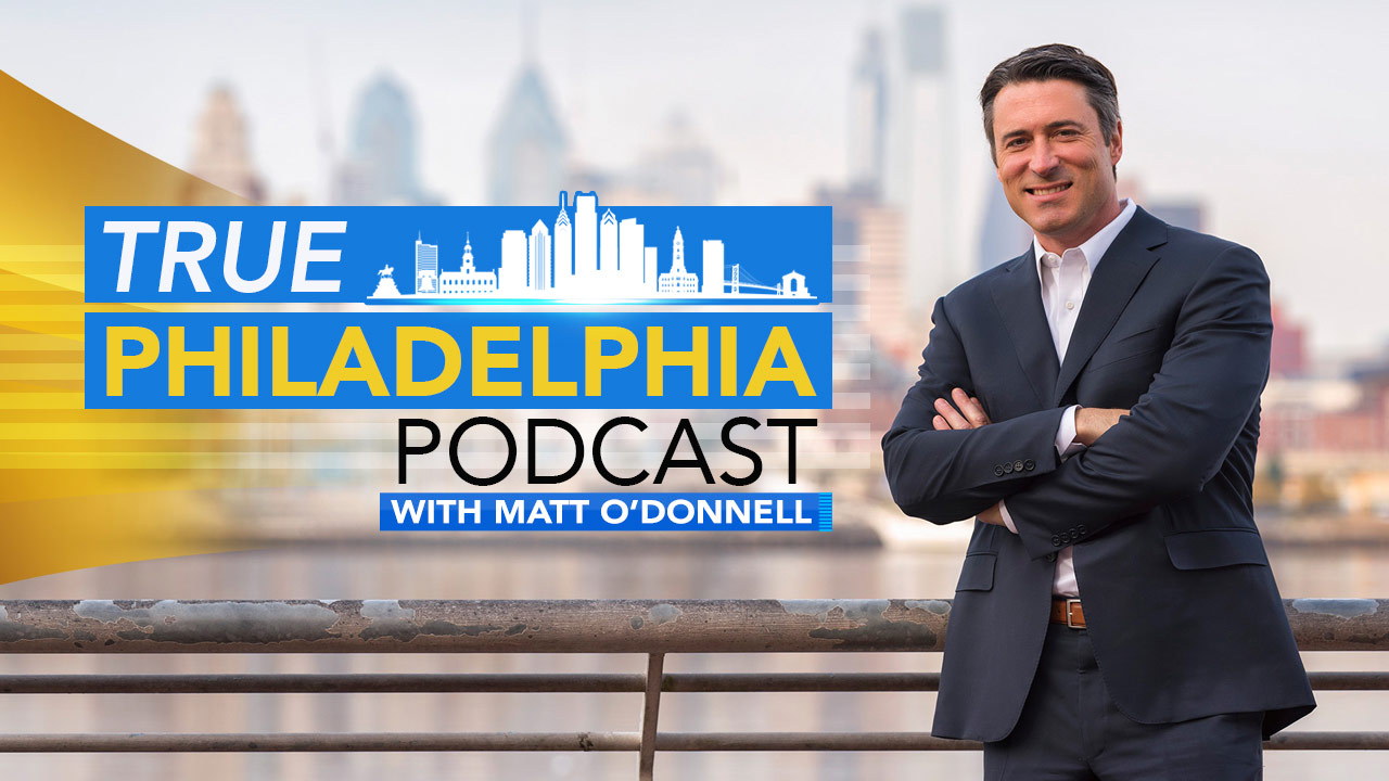 Subscribe to The True Philadelphia Podcast with Matt O'Donnell