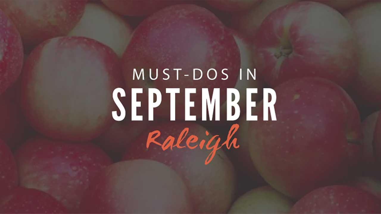 Offline: The best things to do in Raleigh this September