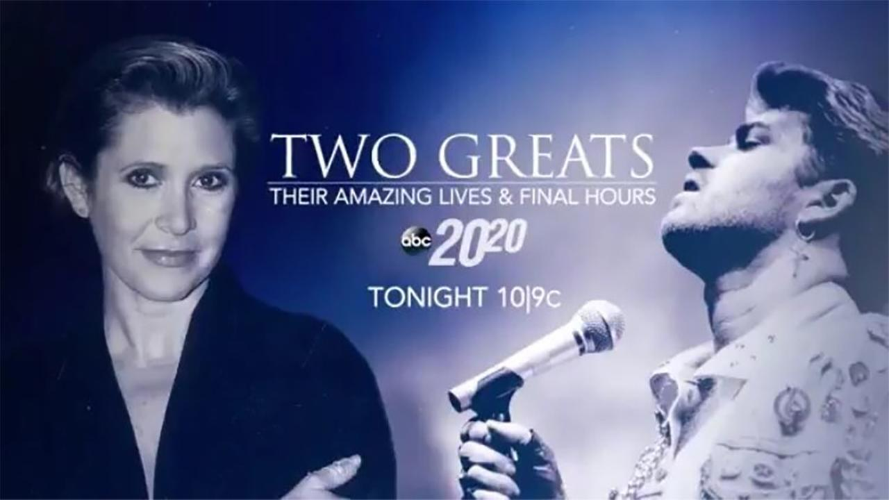 20/20 special on Carrie Fisher, George Michael airs tonight