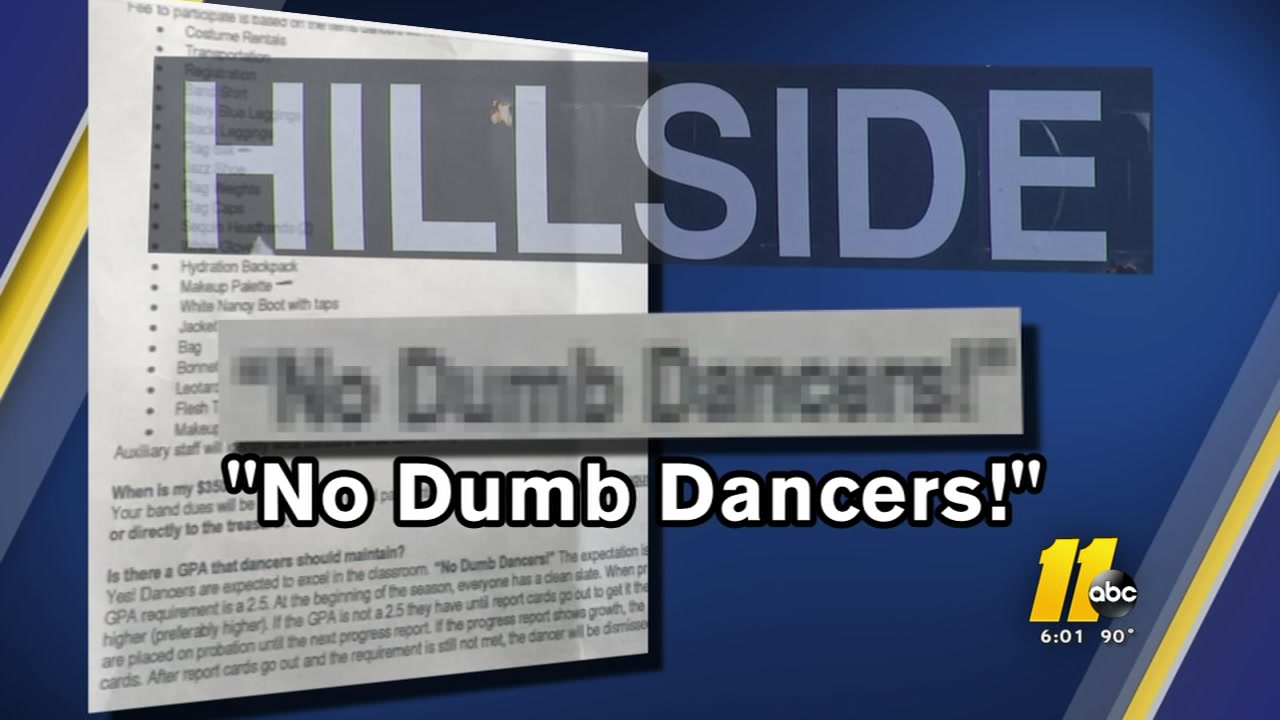 A Durham school leader is apologizing after a flyer was posted for the band program stating in bold letters that No Dumb Dancers would be accepted.