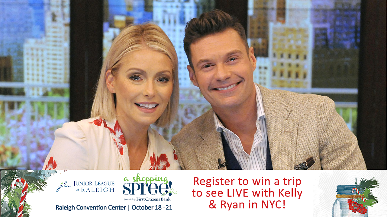 Junior League of Raleigh A Shopping Spree: Live with Kelly and Ryan In-Studio Audience Sweepstakes