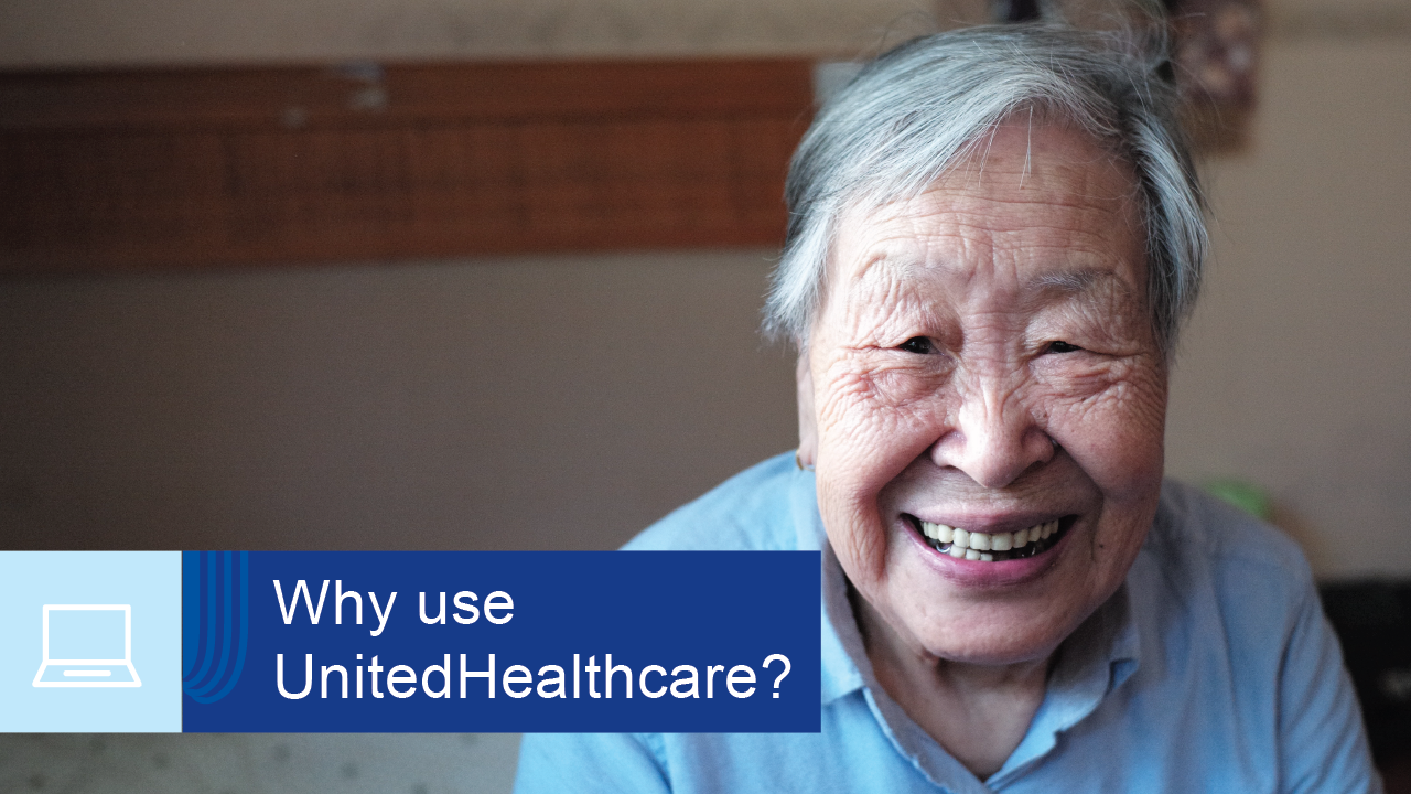Why use UnitedHealthcare?